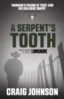 A Serpent's Tooth : A captivating episode in the best-selling, award-winning series - now a hit Netflix show! - eBook