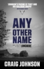 Any Other Name : A thrilling instalment of the best-selling, award-winning series - now a hit Netflix show! - eBook