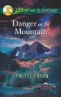 Danger on the Mountain (Mills & Boon Love Inspired Suspense) (Rose Mountain Refuge, Book 3) - eBook