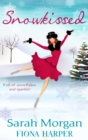 Snowkissed!: The Midwife's Marriage Proposal (Lakeside Mountain Rescue, Book 3) / Blind-Date Marriage (Mills & Boon M&B) - eBook