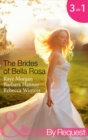 The Brides of Bella Rosa (Mills & Boon By Request) - eBook