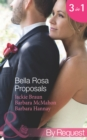 Bella Rosa Proposals: Star-Crossed Sweethearts (The Brides of Bella Rosa, Book 7) / Firefighter's Doorstep Baby (The Brides of Bella Rosa, Book 8) / The Bridesmaid's Baby (Baby Steps to Marriage..., B - eBook