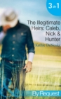 The Illegitimate Heirs: Caleb, Nick & Hunter (Mills & Boon By Request) - eBook