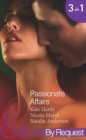 Passionate Affairs: Breakfast at Giovanni's (In Bed with the Boss, Book 5) / Purchased for Pleasure (Nights of Passion, Book 5) / Bedded by Arrangement (Nights of Passion, Book 6) (Mills & Boon By Req - eBook