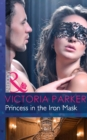 Princess in the Iron Mask (Mills & Boon Modern) - eBook