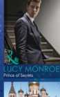 Prince of Secrets (Mills & Boon Modern) (By His Royal Decree, Book 2) - eBook