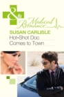 Hot-Shot Doc Comes to Town - eBook
