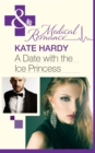 A Date with the Ice Princess (Mills & Boon Medical) - eBook