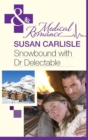 Snowbound with Dr Delectable - eBook