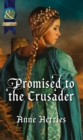 Promised to the Crusader - eBook