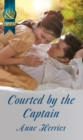 Courted by the Captain - eBook