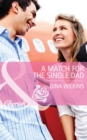 A Match for the Single Dad (Mills & Boon Cherish) - eBook