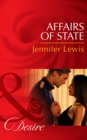Affairs of State (Mills & Boon Desire) (Daughters of Power: The Capital, Book 6) - eBook