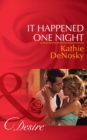 It Happened One Night (Mills & Boon Desire) (Texas Cattleman's Club: The Missing Mogul, Book 6) - eBook