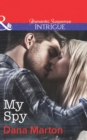 My Spy (Mills & Boon Intrigue) (HQ: Texas, Book 2) - eBook