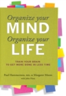 Organize Your Mind, Organize Your Life - eBook