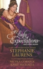 A Lady of Expectations and Other Stories: A Lady Of Expectations / The Secrets of a Courtesan / How to Woo a Spinster - eBook