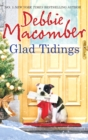 Glad Tidings: There's Something About Christmas / Here Comes Trouble - eBook