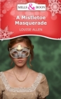 A Mistletoe Masquerade (Mills & Boon Short Stories) - eBook