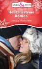 Her Christmas Romeo (Mills & Boon Short Stories) - eBook