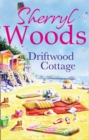 Driftwood Cottage (A Chesapeake Shores Novel, Book 5) - eBook
