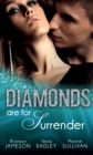Diamonds are for Surrender: Vows & a Vengeful Groom (Diamonds Down Under, Book 1) / Pride & a Pregnancy Secret (Diamonds Down Under, Book 2) / Mistress & a Million Dollars (Diamonds Down Under, Book 3 - eBook