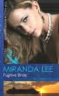 Fugitive Bride (Mills & Boon Modern) - eBook