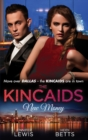 The Kincaids: New Money: Behind Boardroom Doors (Dynasties: The Kincaids, Book 5) / The Kincaids: Jack and Nikki, Part 3 / On the Verge of I Do (Dynasties: The Kincaids, Book 7) / The Kincaids: Jack a - eBook