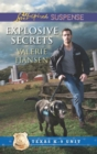 Explosive Secrets (Mills & Boon Love Inspired Suspense) (Texas K-9 Unit, Book 4) - eBook
