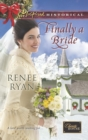 Finally a Bride (Mills & Boon Love Inspired Historical) (Charity House, Book 7) - eBook