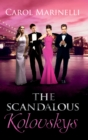 The Scandalous Kolovskys: Knight on the Children's Ward (The House of Kolovsky, Book 3) / The Last Kolovsky Playboy (The House of Kolovsky, Book 4) / The Devil Wears Kolovsky (The House of Kolovsky, B - eBook