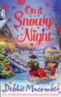 On A Snowy Night: The Christmas Basket / The Snow Bride - eBook