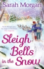 Sleigh Bells in the Snow (Snow Crystal trilogy, Book 1) - eBook
