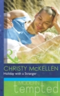 Holiday with a Stranger (Mills & Boon Modern Tempted) - eBook