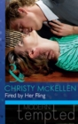 Fired by Her Fling (Mills & Boon Modern Tempted) - eBook