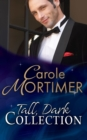 Tall, Dark... Collection (Mills & Boon e-Book Collections) - eBook