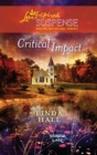 Critical Impact (Mills & Boon Love Inspired) (Whisper Lake, Book 3) - eBook