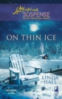 On Thin Ice (Mills & Boon Love Inspired) (Whisper Lake, Book 2) - eBook
