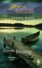 Storm Warning (Mills & Boon Love Inspired) (Whisper Lake, Book 1) - eBook