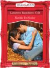Lonetree Ranchers: Colt (Mills & Boon Desire) (Lonetree Ranchers, Book 3) - eBook