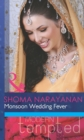 Monsoon Wedding Fever (Mills & Boon Modern Tempted) - eBook