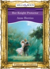 Her Knight Protector - eBook