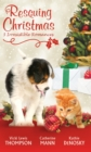 Rescuing Christmas: Holiday Haven / Home for Christmas / A Puppy for Will - eBook