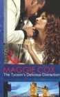 The Tycoon's Delicious Distraction (Mills & Boon Modern) - eBook