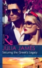 Securing the Greek's Legacy (Mills & Boon Modern) - eBook