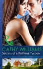 Secrets of a Ruthless Tycoon (Mills & Boon Modern) - eBook