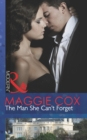 The Man She Can't Forget (Mills & Boon Modern) - eBook