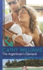 The Argentinian's Demand (Mills & Boon Modern) - eBook
