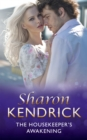 The Housekeeper's Awakening (Mills & Boon Modern) (At His Service, Book 7) - eBook