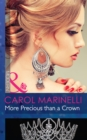 More Precious than a Crown (Mills & Boon Modern) (Alpha Heroes Meet Their Match - - Loose Connection) - eBook